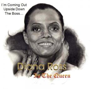Diana Ross is the Queen
