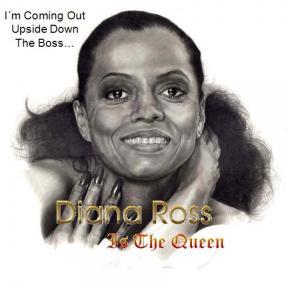 Diana Ross is the Queen