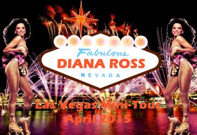 Diana Ross LA Vegas Mini-Tour