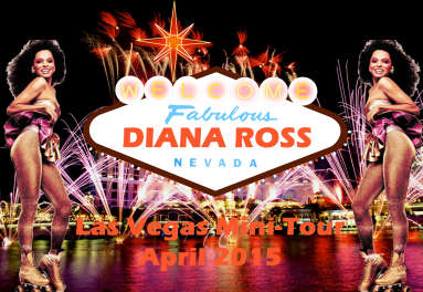 Diana Ross LA Vegas Mini-Tour