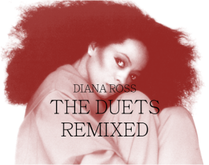 Diana Ross Duets Remixed front
